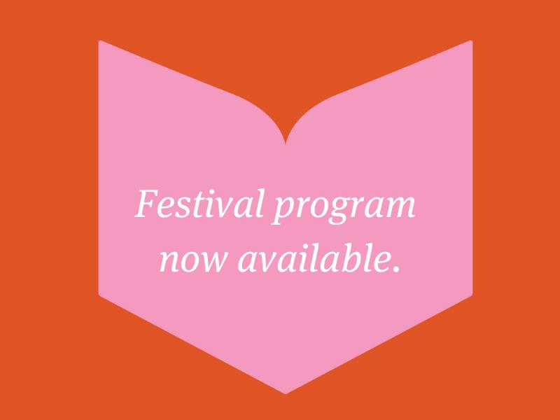 Festival Program - Now Available